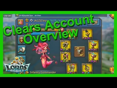 Clears Account Overview - Lords Mobile