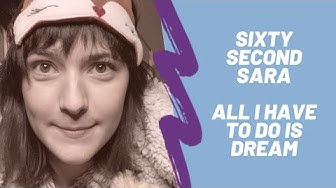 Sixty Second Sara 4: All I Have to Do is Dream