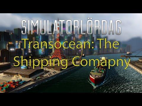 Simulator-Lördag - Avsnitt 3 - TransOcean: The Shipping Company