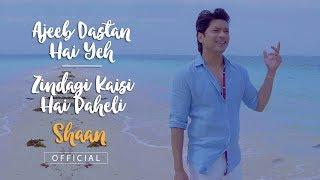 Shaan Official , Ajeeb Dastan Hai Yeh Zindagi Kaisi Hai Paheli Mashup , Return To Romance