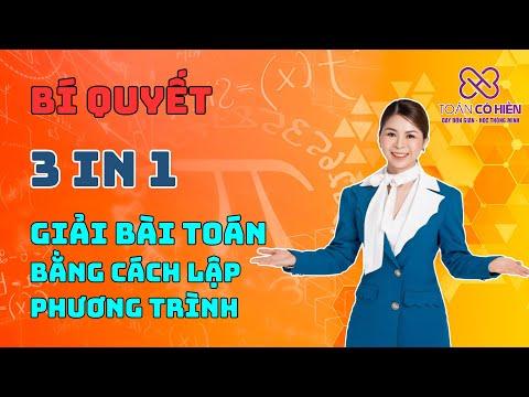 [Toán 8]_Cô Hiền tiết lộ bí quyết 3in1 giải bài toán bằng cách lập phương trình dễ như chơi