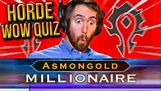 Asmongold Takes The First HORDE WoW Quiz - The Ultimate WoW Neckbeard