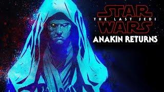 Anakin Leaked Material - Star Wars The Last Jedi (SPOILERS)