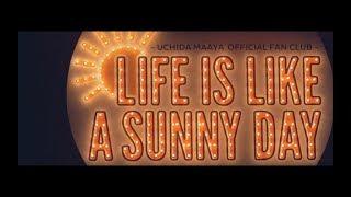 内田真礼オフィシャルファンクラブ「LIFE IS LIKE A SUNNY DAY」 FCテー...