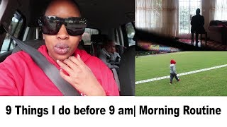 9 Things I do before 9 am| Morning Routine