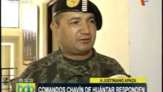 CANAL 5  COMANDOS CHAVIN DE HUANTAR RESPONDEN A APAZA