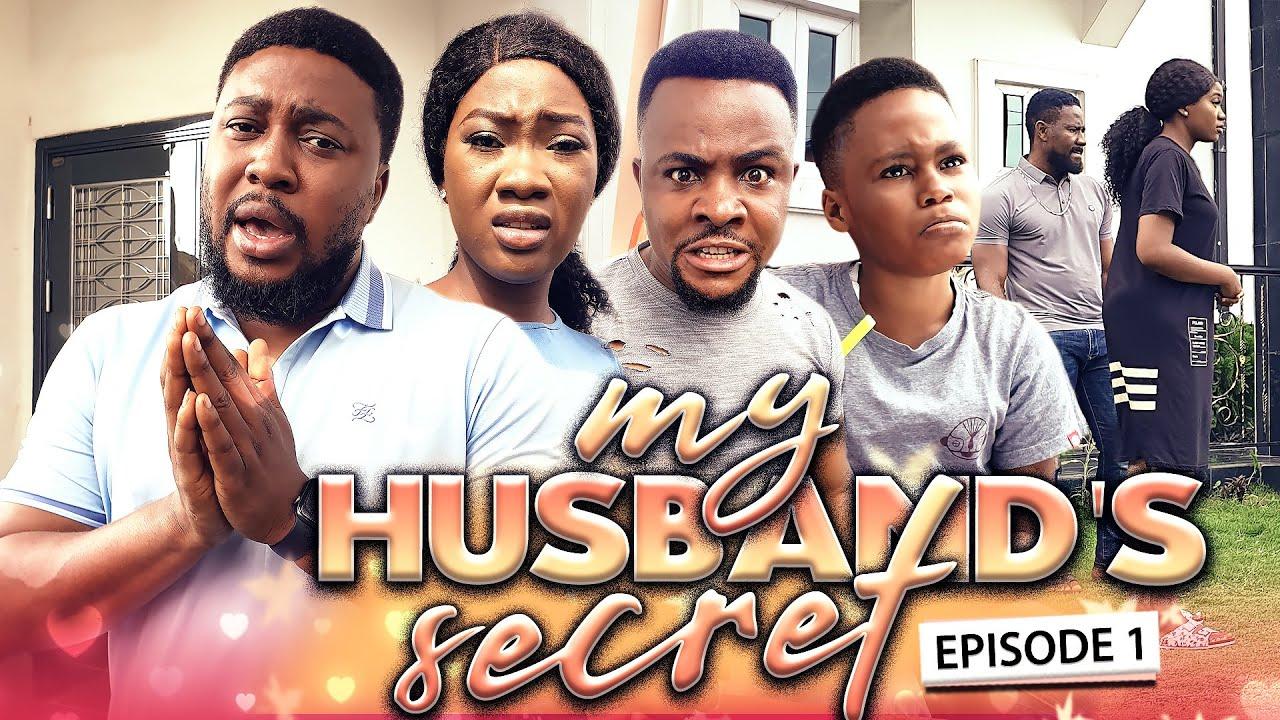 MY HUSBAND'S SECRET EPISODE 1-NEW HIT MOVIE/2020 LATEST NOLLYWOOD NIGERIAN MOVIE FULL HD