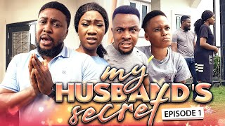 MY HUSBAND'S SECRET EPISODE 1-NEW HIT MOVIE/2020 LATEST NOLLYWOOD NIGERIAN MOVIE FULL HD