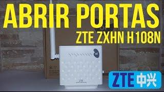 ZTE ZXHN H108N - ABRIR PORTAS NO MODEM ZTE ZXHN H108N - Oi Vélox
