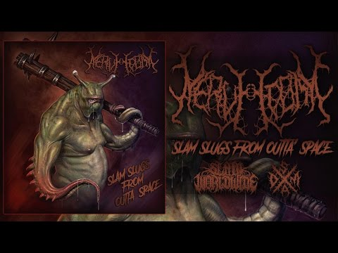 NERVECTOMY - SLAM SLUGS FROM OUTTA' SPACE [OFFICIAL EP STREAM] (2015) SW EXCLUSIVE