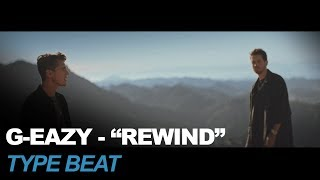 "G-Eazy - Rewind ft. Anthony Russo Type Beat - ""DISTANCE"" (JS Sounds)"