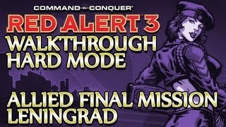 Ⓦ Command and Conquer: Red Alert 3 Walkthrough ▪ Hard - Allied Final Mission ▪ Leningrad [1080p]