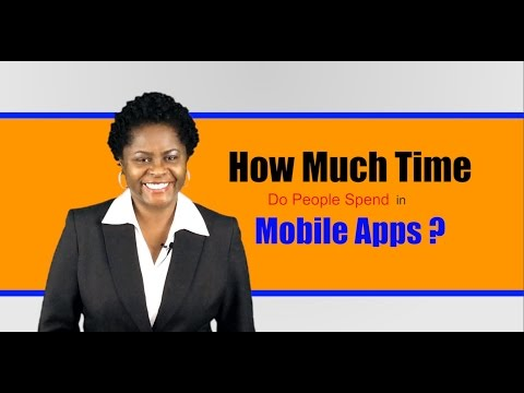 How Much Time Do Smartphone Users Spend With Mobile Apps