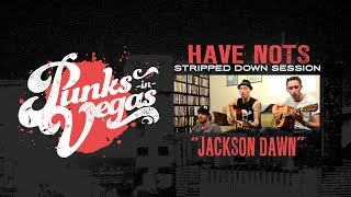 Watch Have Nots Jackson Dawn video
