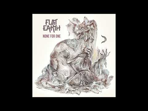 Flat Earth - None For One (FULL ALBUM) Mp3