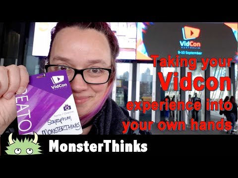 Take your Vidcon experience into your own hands - a first timer's guide to Vidcon