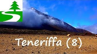 Guajara, Viejo, Teide - Doku Teneriffa Teil 8