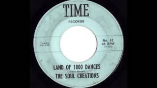 The Soul Creations - Land Of 1000 Dances (Chris Kenner Cover)