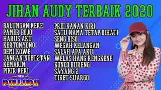 Download JIHAN AUDY NEW PALLAPA FULL ALBUM Spesial Tahun Baru 2020   YouTube