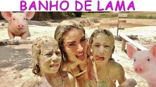 BANHO DE LAMA - PLANETA DAS GÊMEAS