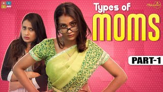 Types of Moms - Part 1 | #StayHome Create #Withme | Poornima Ravi | Araathi | Tamada Media