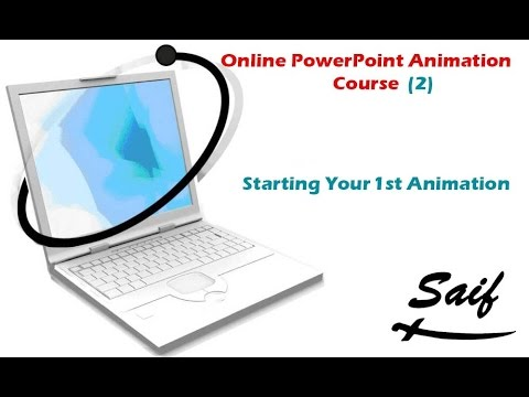 Online PowerPoint Animation Course (2) : Starting Your 1st Animation