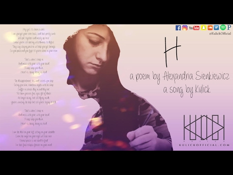H: Kulick A Poem  Alex Sienkiewicz Song