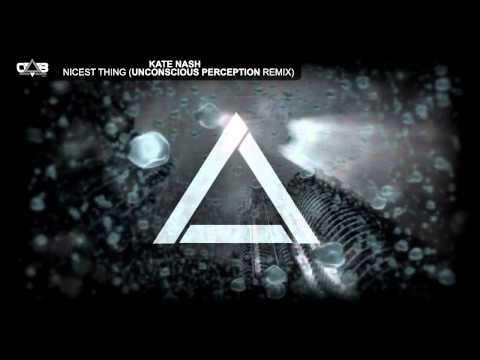 Kate Nash - Nicest Thing (Unconscious Perception Remix)