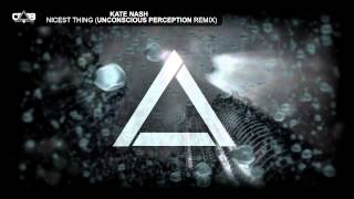 Kate Nash - Nicest Thing (Unconscious Perception Remix)