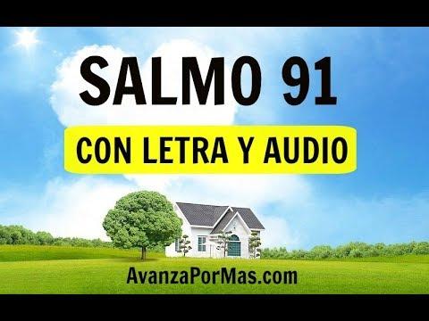 SALMO 91 con ORACIÓN PODEROSA DE PROTECCIÓN Espiritual de Dios Con Letra en Audio