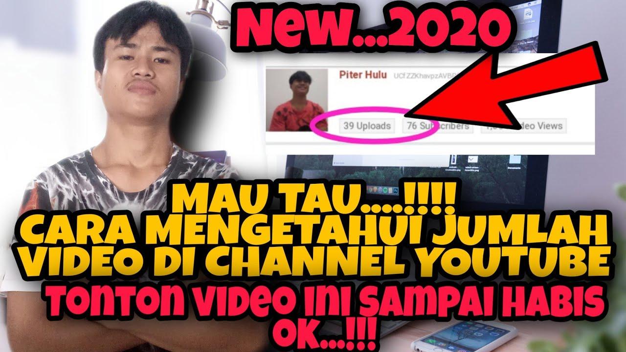 CARA MENGETAHUI JUMLAH VIDEO DI CHANNEL YOUTUBE SENDIRI || Paling Mudah & Cepat - YouTube