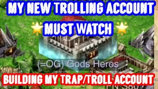 Game of War: My Trap/Troll account Build up.