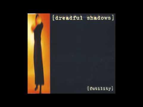 Dreadful Shadows - Futility (single version)