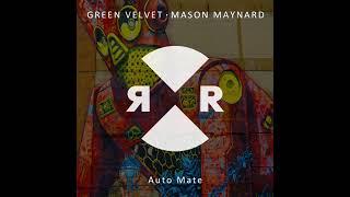 Green Velvet & Mason Maynard - Auto Mate