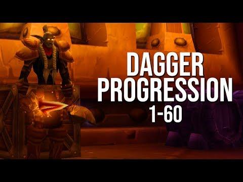 Dagger Progression 1-60