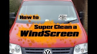How To Super Clean a WindScreen