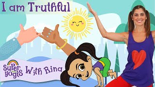 Super Yogis Kids Lesson #5: I Am Truthful