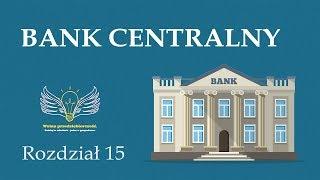 15. Bank centralny | Wolna przedsiębiorczość - dr Mateusz Machaj