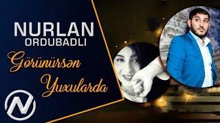 Nurlan Ordubadli ft  Anjelika - Gorunursen Yuxularda  Yeni 2020  Resimi