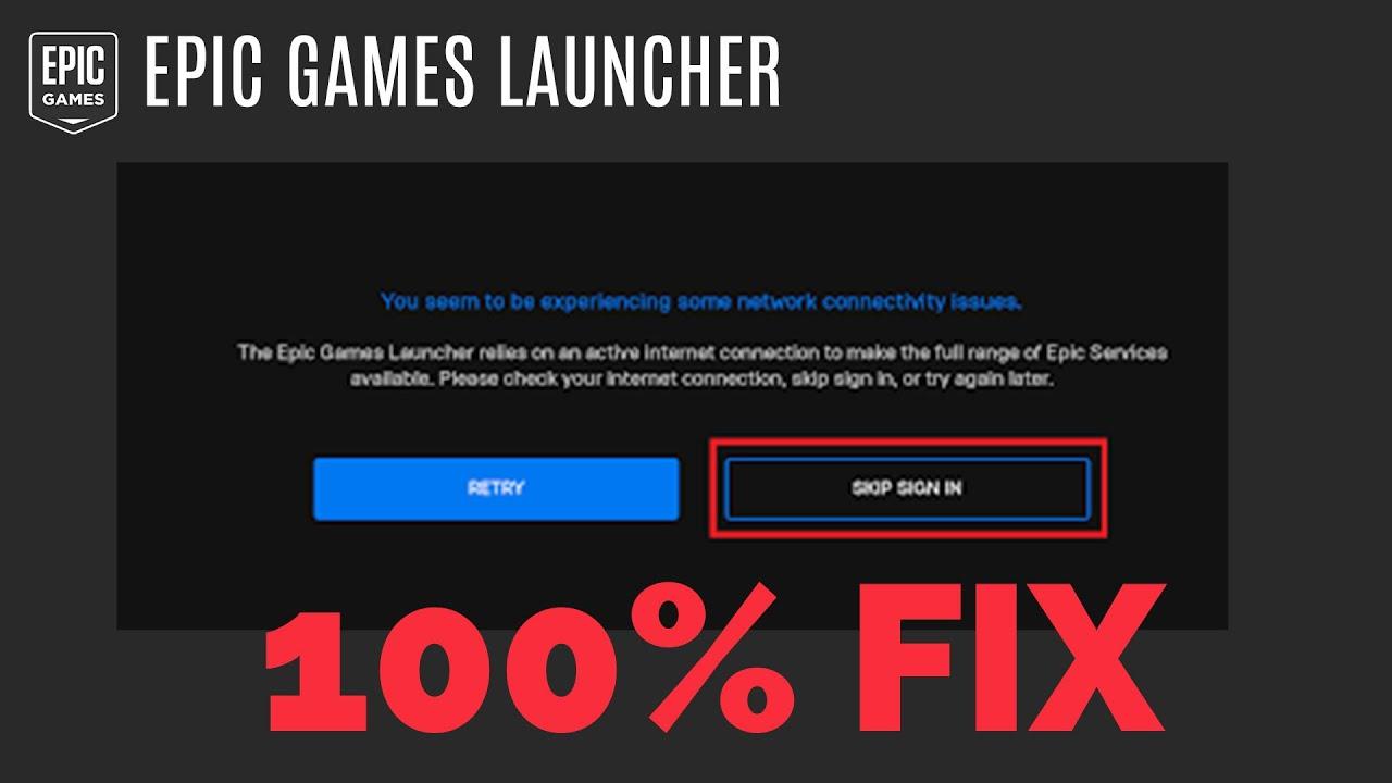Epic Games Launcher connection problems, having trouble ...