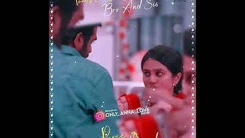 brother and sister whatsapp status   anna thangachi dialogue    anna thangachi pasam whatsapp status