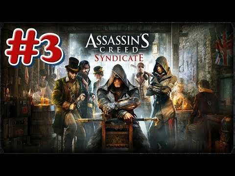 """Assassin's Creed: Syndicate"" Walkthrough (100% Synchronization), Sequence #3 [Rexford Kaylock] thumbnail"