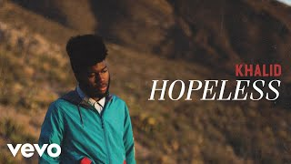 Khalid - Hopeless (Audio) thumbnail