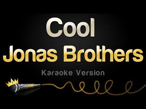 Jonas Brothers - Cool (Karaoke Version)
