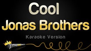Jonas Brothers - Cool (Karaoke Version) Video