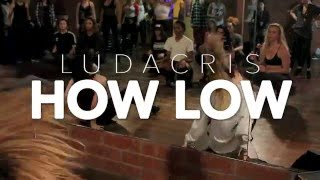 LUDACRIS | HOW LOW | CHOREOGRAPHY BY BRINN NICOLE #PUMPFIDENCE