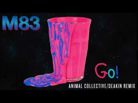 M83 - Go! feat. Mai Lan (Animal Collective / Deakin Remix)