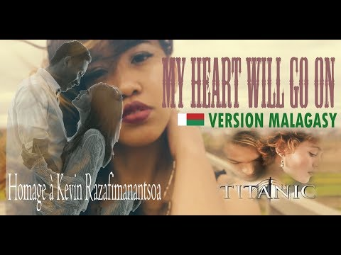 My heart Will Go on/TITANIC/Cover et Version Malagasy