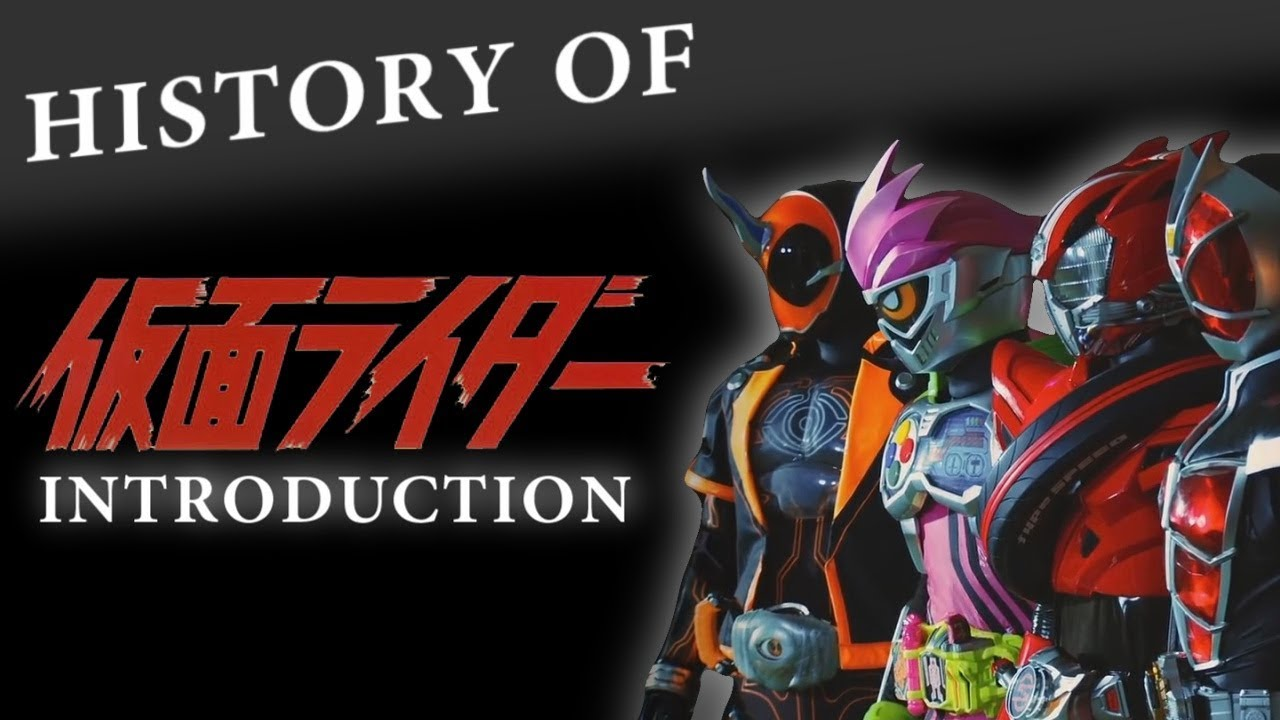 History of Kamen Rider - Introduction