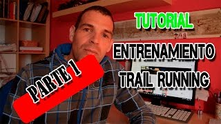 Tutorial Planificar entrenamiento Trail Running Parte1